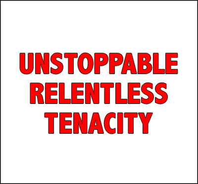 Unstoppable Relentless Tenacity - David J. Abbott M.D.